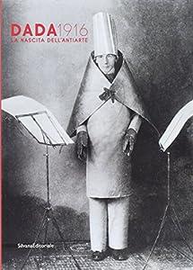 I 10 migliori libri sul dadaismo