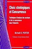 Choix stratégique et concurrence de Michael E. Porter (21 juin 1999) Broché