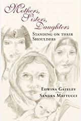 Mothers Sisters Daughters Paperback