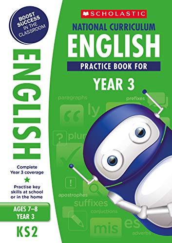 English practice book for ages 7-8 (Year 3). Boost success with complete national curriculum coverage (100 Practice Activities)