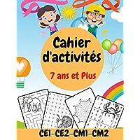 Cahier d'activité 7 ans et plus - CE1-CE2-CM1-CM2: Livre d'activité pour enfants 7 ans - 10 ans | MOTS MELES SUDOKU…