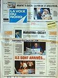 VOIX DU NORD (LA) [No 15559] du 01/07/1994 - MEDECINE - CONSULTATIONS PLUS CHERES - SIDA - PRESERVATIFS TARIF-JEUNES - TOULOUSE - UN AIRBUS A 330 S'ECRASE LORS D'UN VOL D'ESSAI - LES SPORTS - LE TOUR DE FRANCE - FOOT / MARADONA EXCLU - DES BRAQUEURS TIRENT SUR LES POLICIERS A LILLE - L'INCROYABLE MESAVENTURES D'UN DUNKERQUOIS - AMENAGEMENT - LA FRANCE DE 2015 - MEHAIGNERIE - LE CODE PERMET LES ECOUTES TELEPHONIQUES - ARAFAT A GAZA - LA FIN DE 27 ANS D'EXIL...