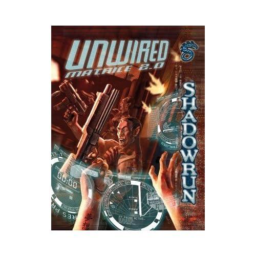 Blackbook Éditions - Shadowrun - Unwired Matrice 2.0