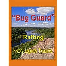 «Bug Guard»: History  Legends Treasures Rafting (English Edition)
