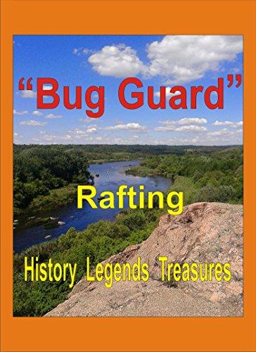 «Bug Guard»: History  Legends Treasures Rafting (English Edition) -