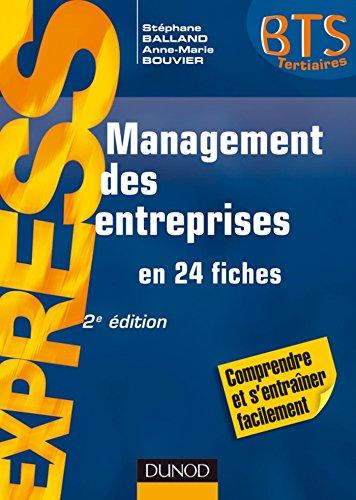 En ligne téléchargement gratuit Management des entreprises - 2e éd. : en 24 fiches (BTS Tertiaire t. 1) pdf, epub