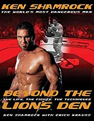 [Beyond the Lion's Den: The Life, The Fights, The Techniques] (By: Erich Krauss) [published: November, 2005]