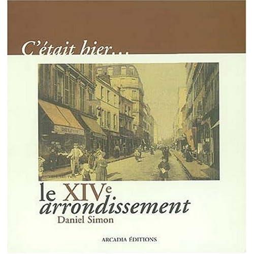 C'était hier, le XIV arrondissement