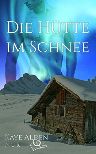 Die Hütte im Schnee (NuR 1)