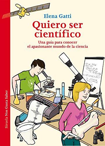 Quiero ser científico (Las Tres Edades / Nos Gusta Saber)