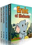 Ernie la serie Ernie el Elefante (Libro en Español para niños nº 5)