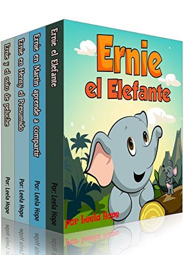 Descargar Libro Ernie la serie Ernie el Elefante (Libro en Español para niños nº 5) de Leela Hope