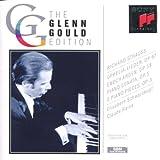 Glenn Gould Edition - Ophelia Lieder / Enoch arden / Sonate
