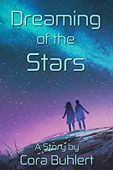 Dreaming of the Stars (In Love and War Book 2) (English Edition) di [Buhlert, Cora]