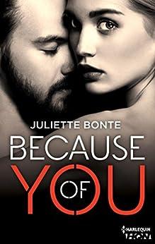 Because of You (HQN) par [Bonte, Juliette]