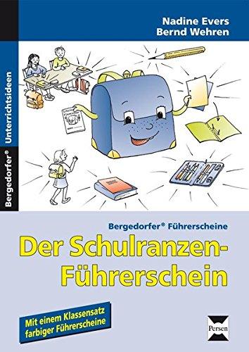 Preisvergleich Produktbild Der Schulranzen-Führerschein: 1. und 2. Klasse (Bergedorfer® Führerscheine)