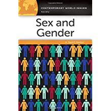Sex and Gender: A Reference Handbook (Contemporary World Issues (Hardcover))