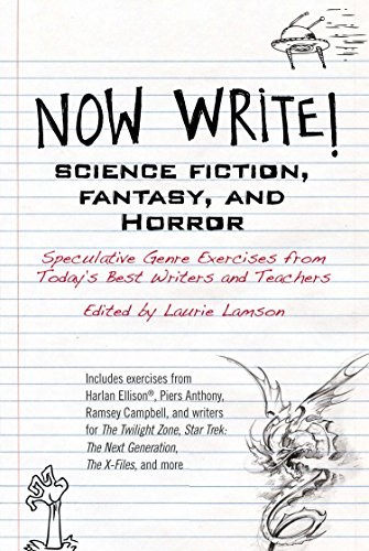 Now Write! Science Fiction, Fantasy and Horror: Speculative Genre Exercises from Today's Best Writers and Teachers por Laurie Lamson