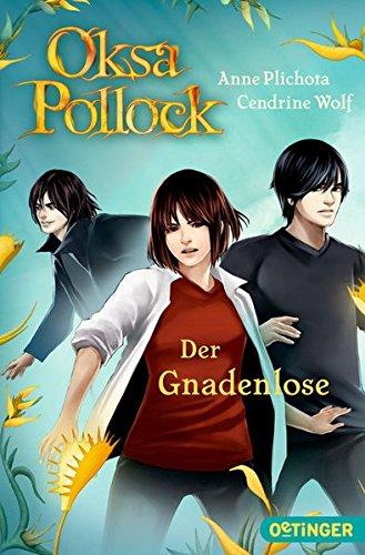 Oksa Pollock - Der Gnadenlose: (Band 6)