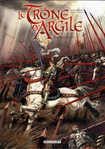 """<a href=""""/node/27842"""">Le Trône d'argile T6 - La Geste d'Orléans</a>"""