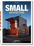 Small Architecture (Bibliotheca Universalis) - Philip Jodidio
