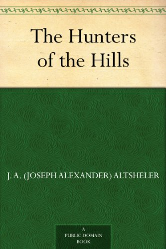 The Hunters of the Hills for sale  Delivered anywhere in UK