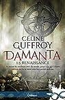 Renaissance: Damanta, T1.5 par Guffroy
