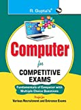 Computer for Competitive Exams (Fundamental of Computer with MCQs)