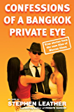 Confessions of a Bangkok Private Eye: True stories from the case files of Warren Olson