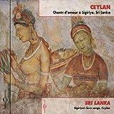 Ceylan Chants D'amour a Sigiriyka, Sri L