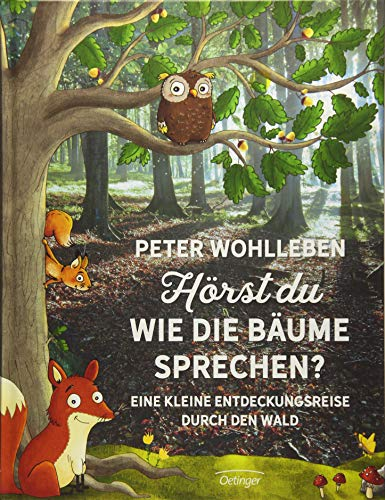Hörst du, wie die Bäume sprechen?: Eine kleine Entdeckungsreise durch den Wald - Groß Warenkorb