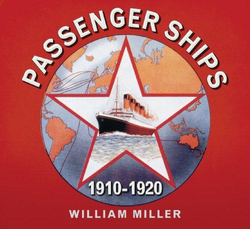 Great Passenger Ships 1910 -1920