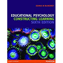 Educational Psychology: Constructing Learning