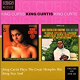 King Curtis Plays the Great Memphis Hits/King Size