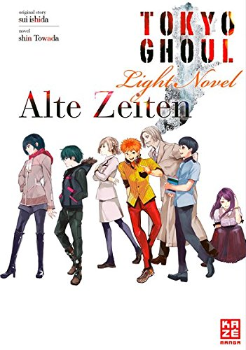 Tokyo Ghoul: Alte Zeiten: Light Novel Band 3 (Blut-splatter-band)