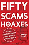 Book cover image for Fifty Scams and Hoaxes