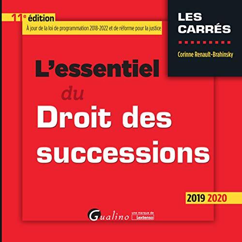 L'essentiel du Droit des successions par Corinne Renault-Brahinsky