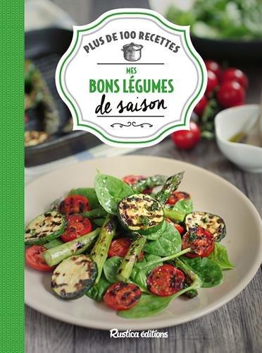 Mes bons légumes de saison par Minouche Pastier;Aglaé Blin