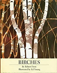 Birches by Robert Frost (1988-06-02)