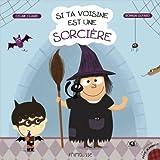 Si ta voisine est une sorcière
