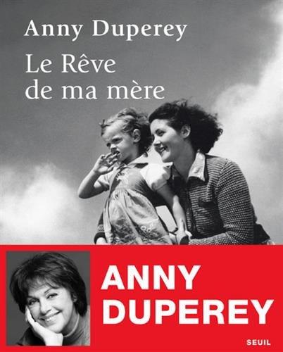 Le Rêve de ma mère par Anny Duperey