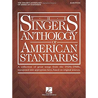 The Singer's Anthology of American Standards: Baritone Edition