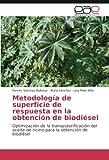 Metodología de superficie de respuesta en la obtención de biodiésel: Optimización de la transesterificación del aceite de ricino para la obtención de biodiésel