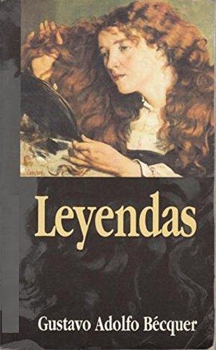 Leyendas ( illustrated ) por Gustavo Adolfo Bécquer