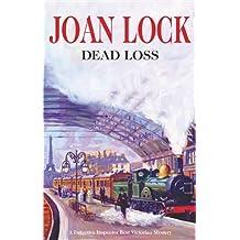 Dead Loss (Detective Ernest Best) by Joan Lock (2006-03-01)