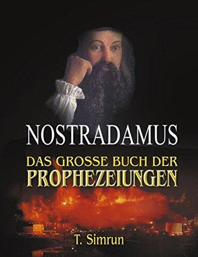 Nostradamus - Das grosse Buch der Prophezeiungen