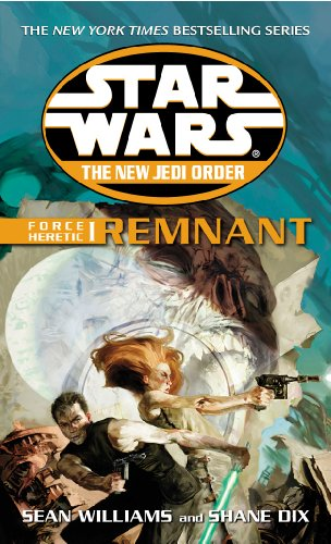 Star Wars: The New Jedi Order - Force Heretic I Remnant (English Edition) (Kindle Fire Für Dummies)