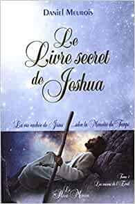 Amazon.fr - Le Livre secret de Jeshua - La vie cachée de