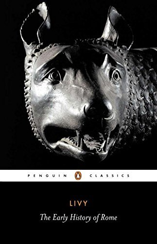 The Early History of Rome: Bks. 1-5 (Penguin Classics) by Livy (2002-03-28)