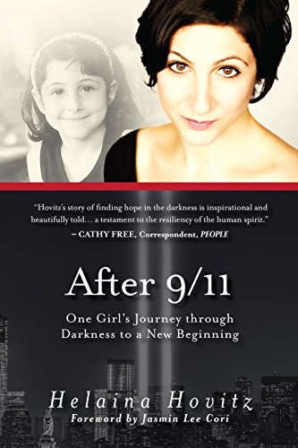 after-9-11-one-girls-journey-through-darkness-to-a-new-beginning